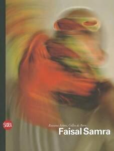Faisal Samra (Contemporary Arab Artists), Roxana Azimi, Gilles de Bure, Good, Ha