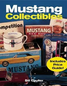 Mustang-Collectibles-by-Bill-Coulter-2002-Hardcover