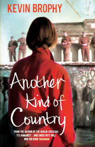 ANOTHER KIND OF COUNTRY by Kevin Brophy : WH2-A : PBL893 : NEW BOOK