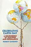 Celebrating Earth Day, Robert Gardner, 1562940708