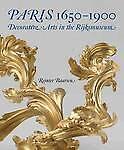 Paris, 1650-1900: Decorative Arts in the Rijksmuseum (Rijksmuseum, Amsterdam), B