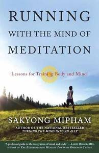 Running-With-The-Mind-Of-Meditation-by-Sakyong-Mipham-Rinpoche-Paperback-2013