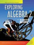 Exploring Algebra 2 with the Geometer's Sketchpad, Paul Kunkel and Steven Chanan, 155953799X