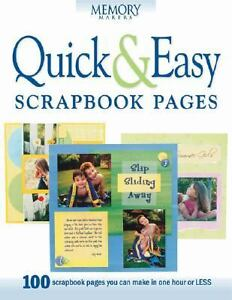 Quick & Easy Scrapbook Pages (Memory makers)-ExLibrary 1892127202 ...