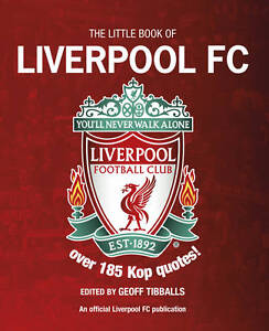 The-Little-Book-of-Liverpool-FC-Geoff-Tibballs-New-Book