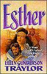 Esther, Ellen Gunderson Traylor, 1565072723