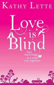Love Is Blind (Quick Reads), By Lette, Kathy,in Used but Acceptable condition