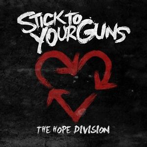 Stick to Your Guns - Hope Division (2010...