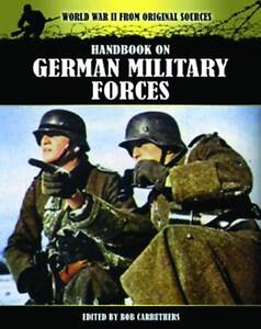 Handbook on German Military Forces by Bob Carruthers (Paperback, 2013)