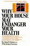 Why Your House May Endanger Your Health, Alfred V. Zam and Robert Gannon, 0671447572