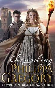 """""""Changeling"""" by Philippa Gregory (Paperback, 2012)"""