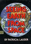 Seeing Earth from Space, Patricia Lauber, 0531085023