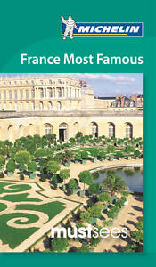 Michelin Must Sees France Most Famous