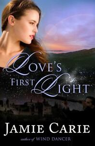 Loves-First-Light-Jamie-Carie-NEW