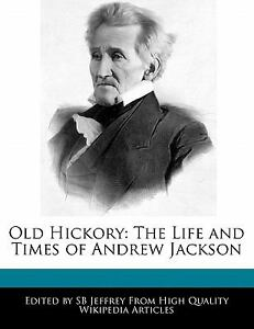 a summary of the life of andrew jackson Summary details the life of the seventh president of the united states, andrew jackson, and focuses on his political actions and choices that shaped the white house and inspired the later presidents--including abraham.