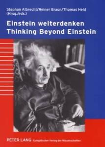 Einstein Weiterdenken Thinking Beyond Einstein  9783631552285