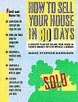 How to Sell Your House in 90 Days, Marc S. Garrison, 0385414471