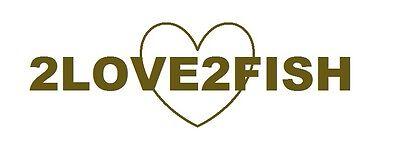 2love2fish