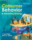 Consumer Behavior and Marketing Strategy by J. Paul Peter and Jerry C. Olson (2007, Hardcover, Revised) : J. Paul Peter, Jerry C. Ols...