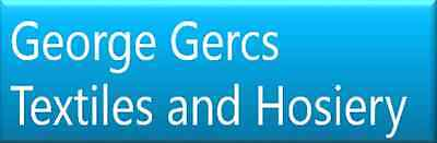 George Gercs Textiles and Hoisery