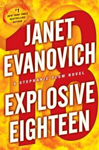 Explosive Eighteen No. 18 by Janet Evano...