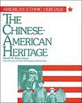 The Chinese-American Heritage, David M. Brownstone, 0816016275