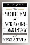 The Problem of Increasing Human Energy, Nikola Tesla, 1599868555