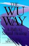 The Wu Way, Mark D. Mincolla, 0963281100