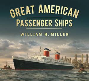 Great American Passenger Ships