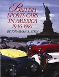 British Sports Cars in America 1946-1981 by J. Stein (1993, Hardcover) Image