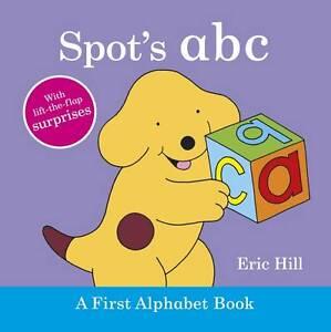 """""""VERY GOOD"""" Spot's ABC: A First Alphabet Book, Hill, Eric, Book"""