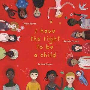 I Have the Right to be a Child-ExLibrary