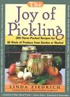 The Joy of Pickling : 200 Flavor-Packed Recipes for All Kinds of Produce from Garden or Market by Linda Ziedrich (1999, Paperback) : ...