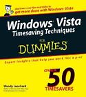 Windows Vista Timesaving Techniques for Dummies by Woody Leonhard (2007, Paperback)