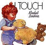 I Touch, Rachel Isadora, 0688105246