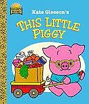 Little Piggy, Golden Books Staff and Kate Gleeson, 0307061663