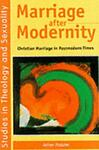 Marriage after Modernity, Adrian Thatcher, 1850759480
