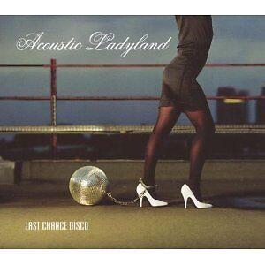 Acoustic Ladyland - Last Chance Disco (2005)