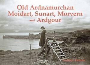 Old-Ardnamurchan-Moidart-Sunart-Morvern-and-Ardgour-by-Guthrie-Hutton
