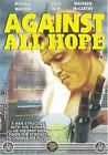 Against All Hope (DVD, 2004)