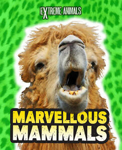 Marvellous Mammals (Extreme Animals), New, Thomas, Isabel Book