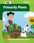 Primarily Plants, AIMS Education Foundation, 1932093176