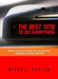 The Best Time to Do Everything : Expert ...