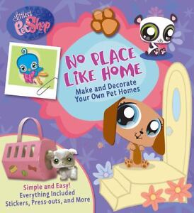 Littlest Pet Shop No Place Like Home Make And Decorate