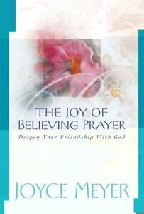 The-Joy-of-Believing-Prayer-by-Joyce-Meyer-2002-Ha