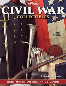 Warmans-Civil-War-Collectibles-ID-Price-Guide-3rd-Ed