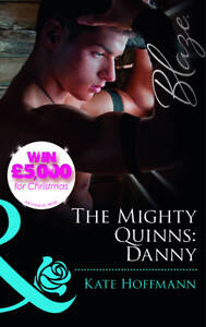 Hoffmann, Kate, The Mighty Quinns: Danny (Mills & Boon Blaze) (The Mighty Quinns