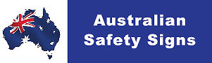 Australian Safety Signs