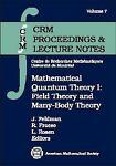 Mathematical Quantum Theory I, J. Feldman, R. Froese, 0821803654