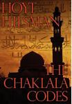 The Chakala Codes, Hoyt Hilsman, 1450796842